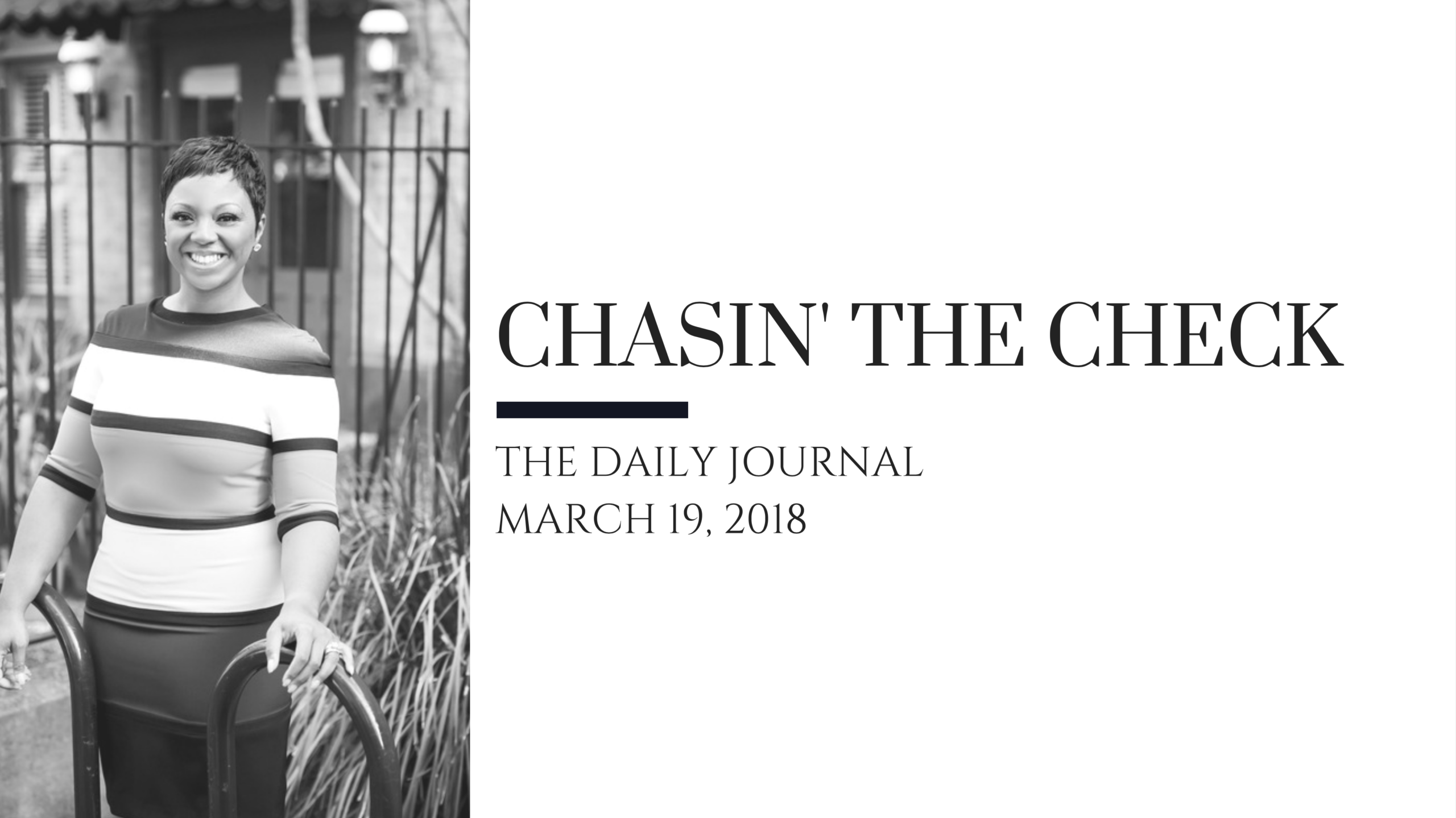The Daily Journal: Chasin' The Check 1