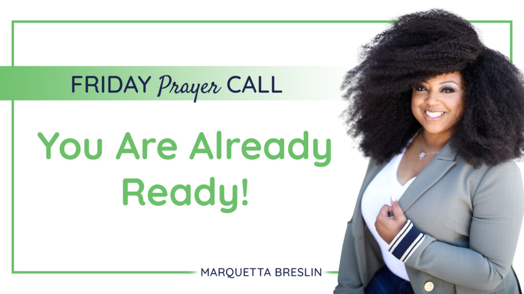 Friday September 11, 2020 Prayer Call | You're Already Ready 1